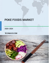 Poke Foods Market by Product and Geography - Forecast and Analysis 2020-2024