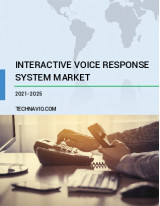 Interactive Voice Response System Market by Technology, Deployment, and Geography - Forecast and Analysis 2021-2025
