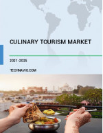 Culinary Tourism Market by Type and Geography - Forecast and Analysis 2021-2025