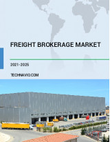 Freight Brokerage Market by Service and Geography - Forecast and Analysis 2021-2025