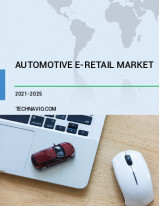 Automotive E-retail Market by Product and Geography - Forecast and Analysis 2021-2025