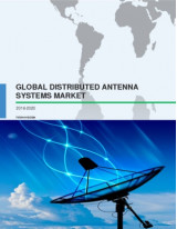 Global Distributed Antenna Systems Market 2016-2020