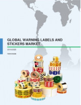 Global Warning Labels and Stickers Market 2016-2020